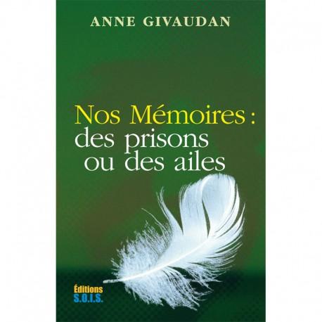 Nos Mémoires : des prisons ou des ailes
