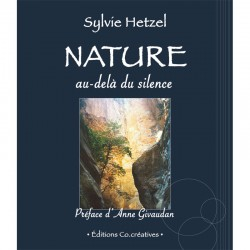 Nature au-delà du silence – Sylvie Hetzel