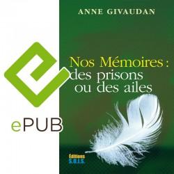 Nos Mémoires : des prisons ou des ailes – epub