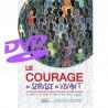 Le courage au service du vivant – DVD